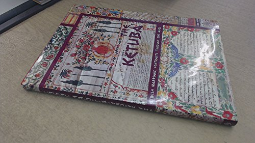 The Ketuba: Jewish Marriage Contracts Through the Ages: Davidovitch, David