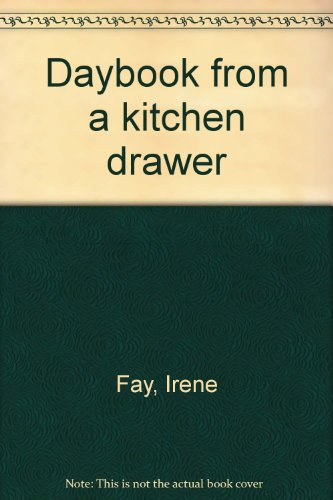 Daybook from a Kitchen Drawer
