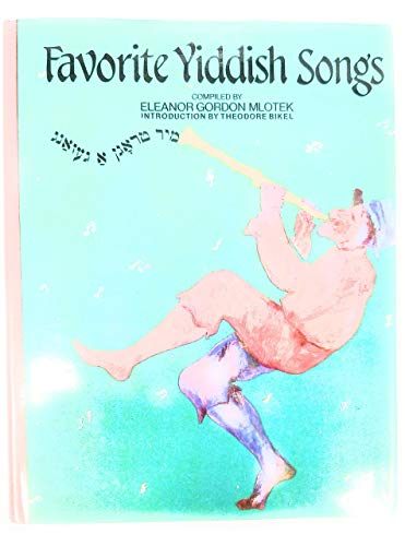 Favorite Yiddish Songs =: Mir Trogn a