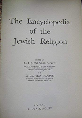 The Encyclopedia of the Jewish Religion: R. J. Zwi