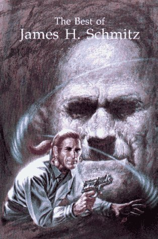 The Best of James H. Schmitz: James H. Schmitz, Merle Insinga, Mark L. Olson