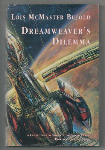 DREAMWEAVER'S DILEMMA: Bujold, Lois McMaster.