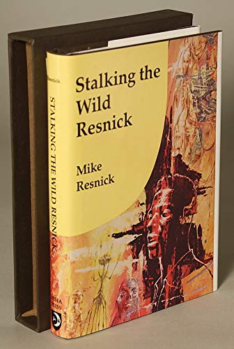 9780915368969: Stalking the Wild Resnick