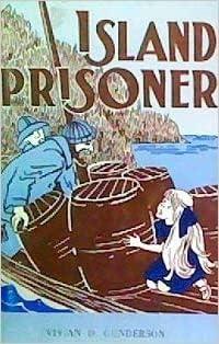 ISLAND PRISONER: Gunderson, Vivian D.
