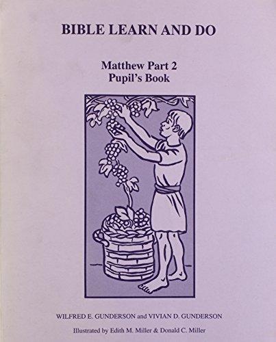 Matthew PT. 2: Pupil's Book: Vivian D. Gunderson
