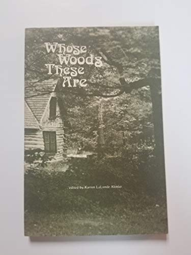 Whose woods these are: A journal of: Alenier, Karren L.