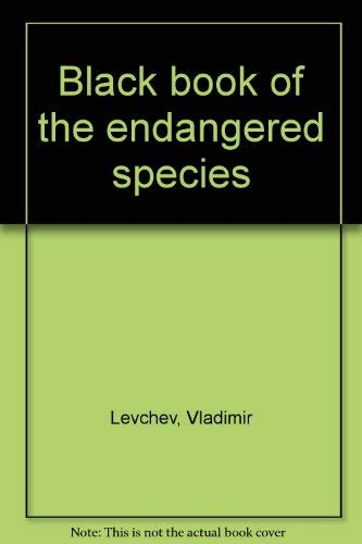 Black book of the endangered species (0915380420) by Taylor, Henry