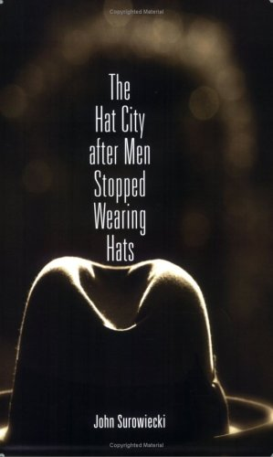 9780915380640: The Hat City After Men Stopped Wearing Hats