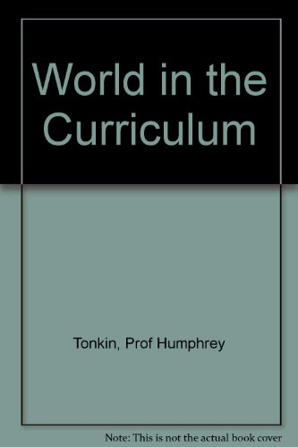 9780915390281: The World in the Curriculum: Curricular Strategies for the 21st Century (Education and the world view)