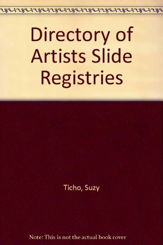 Directory of Artists Slide Registries: Ticho, Suzy
