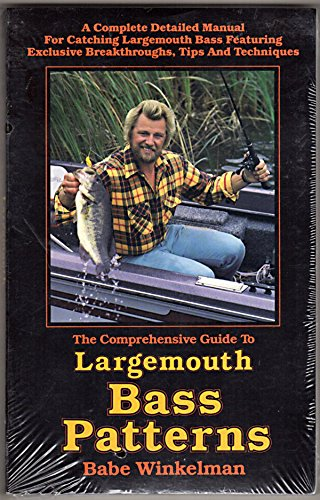 9780915405039: Comprehensive Guide to Largemouth Bass Patterns