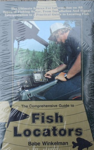 Comprehensive Guide to Fish Locators (9780915405060) by Babe Winkelman
