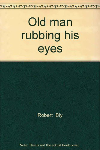 9780915408368: Old man rubbing his eyes