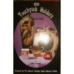 1,000 Toothpick Holders: William Heacock