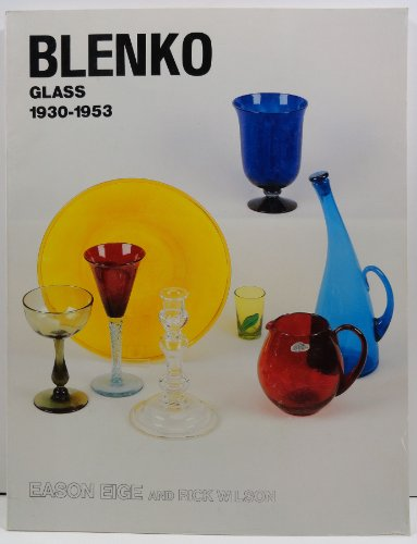 9780915410347: Blenko Glass, 1930-1953