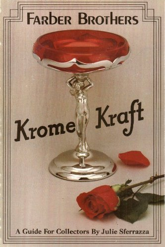9780915410538: Farber Brothers Krome-Kraft: A Guide for Collectors, Krome Kraft