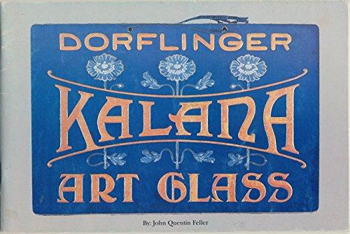 Dorflinger Kalana Art Glass: John Quentin Feller