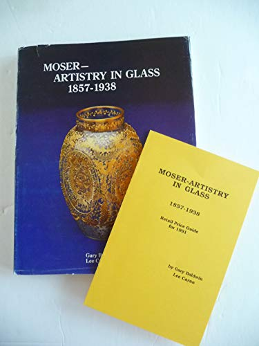 MOSER - ARTISTRY IN GLASS 1857 - 1938