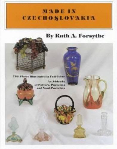 9780915410828: Made in Czechoslovakia: An Addenda of Pottery, Porcelain and Semi-Porcelain
