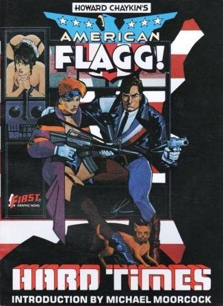 Hard Times American Flagg Introdutcion by Michael Moorcock