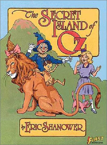 The Secret Island of Oz: Shanower, Eric