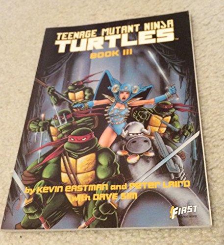 Teenage Mutant Ninja Turtles III: Eastman, Kevin; Laird, Peter; Sim, Dave