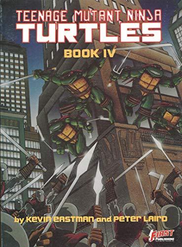 Teenage Mutant Ninja Turtles IV: Kevin; Laird, Peter Eastman