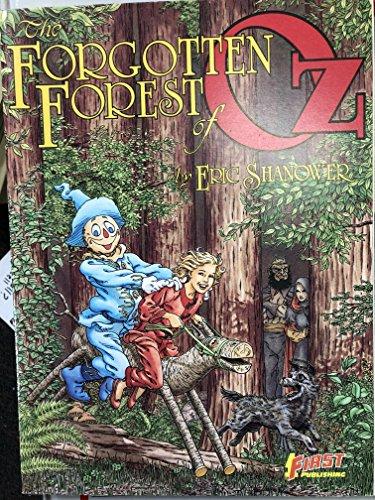 The Forgotten Forest of Oz: Shanower, Eric