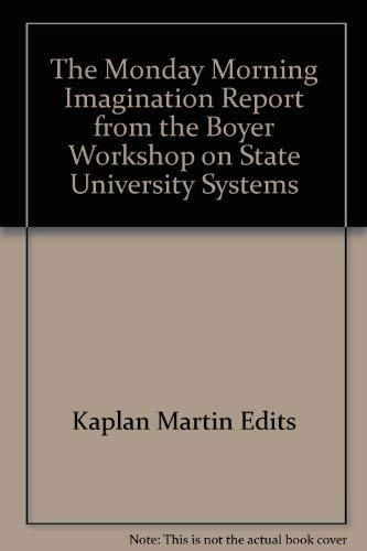 The Monday Morning Imagination : Report from: Martin Kaplan and