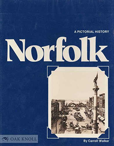 9780915442034: Norfolk: A pictorial history from the