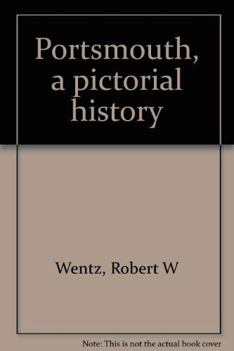9780915442041: Portsmouth, a pictorial history