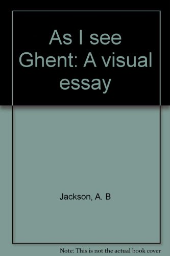 9780915442225: As I see Ghent: A visual essay