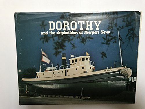 9780915442232: Dorothy and the shipbuilders of Newport News