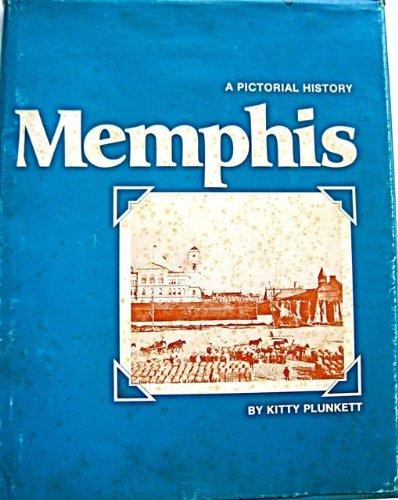 Memphis a pictorial history: Plunkett, Kitty