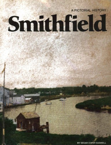 9780915442447: Smithfield: A pictorial history