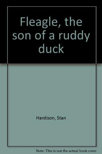 9780915442454: Fleagle, the son of a ruddy duck