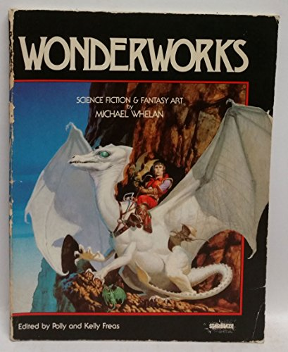 9780915442744: Wonderworks: Science Fiction and Fantasy Art