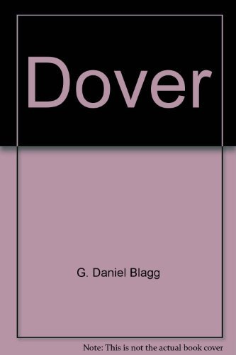 9780915442973: Dover: A pictorial history
