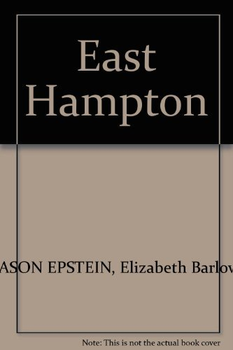9780915458004: East Hampton: A History and Guide