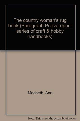 9780915462063: The country woman's rug book (Paragraph Press reprint series of craft & hobby handbooks)