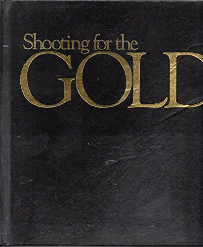 SHOOTING FOR THE GOLD-OP (0915463032) by Walter Iooss; Dave Anderson