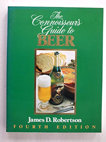CONNOISSEUR'S GUIDE TO BEER-OP: Robertson, James D.