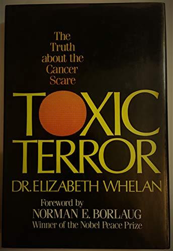 TOXIC TERROR-OP: Whelan, Elizabeth M.