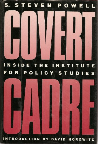 9780915463398: Covert Cadre: Inside the Institute for Policy Studies