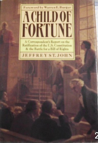 Child of Fortune A Correspondent's Report on: St. John, Jeffrey