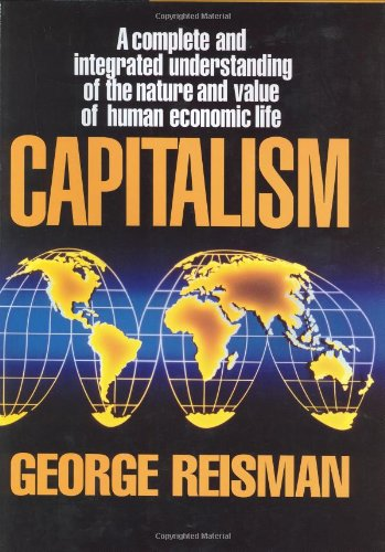 9780915463732: Capitalism: A Treatise on Economics