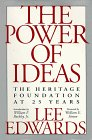 9780915463770: The Power of Ideas: The Heritage Foundation at 25 Years