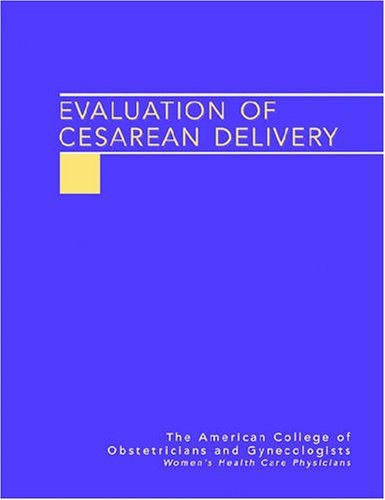 Evaluation of Cesarean Delivery: Task Force on Cesarean Delivery Rules