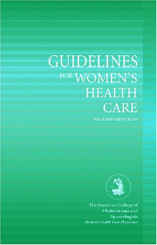 9780915473762: Guidelines for Women's Health Care