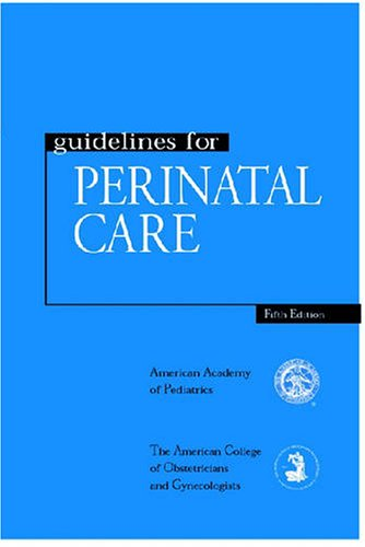 9780915473892: Guidelines for Perinatal Care